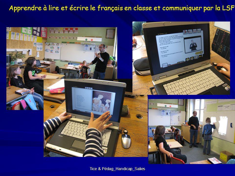 Tice & Pédag_Handicap_Salies Apprendre à lire et écrire le français en classe et communiquer par la LSF