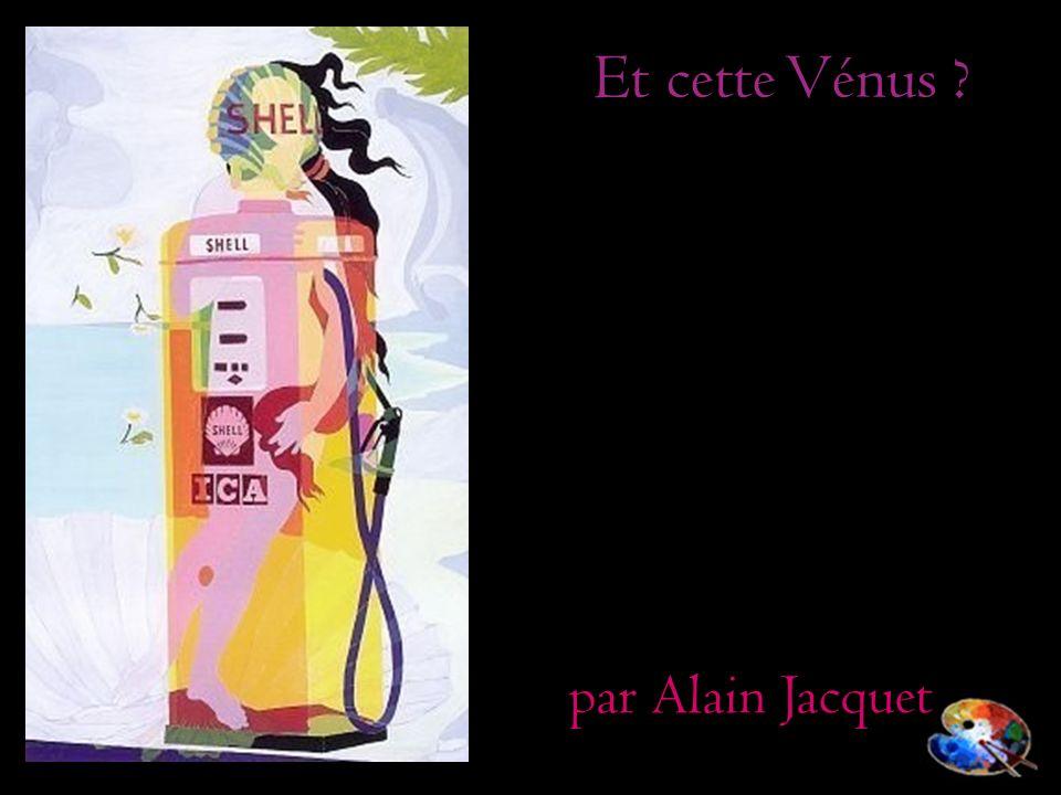 Et cette Vénus ? par Alain Jacquet