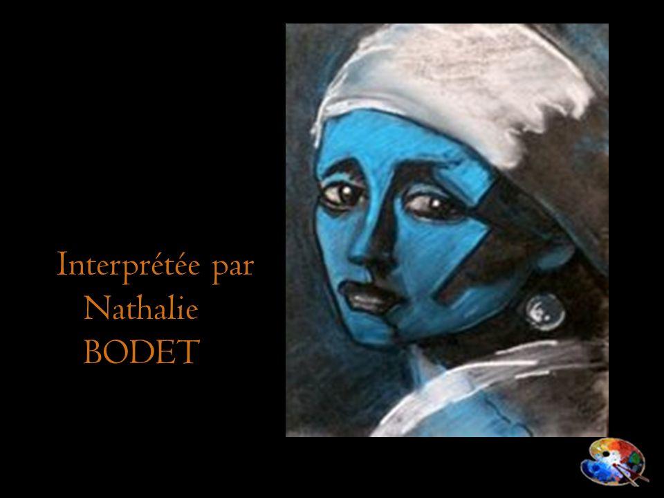 Interprétée par Nathalie BODET