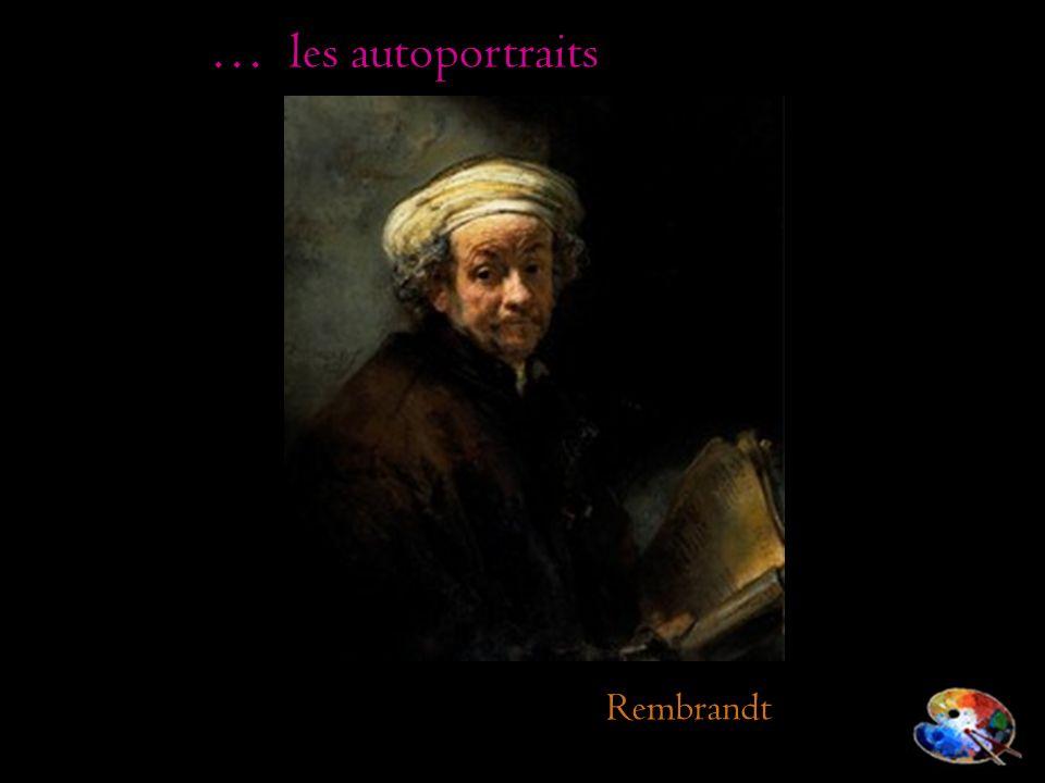 … les autoportraits Rembrandt