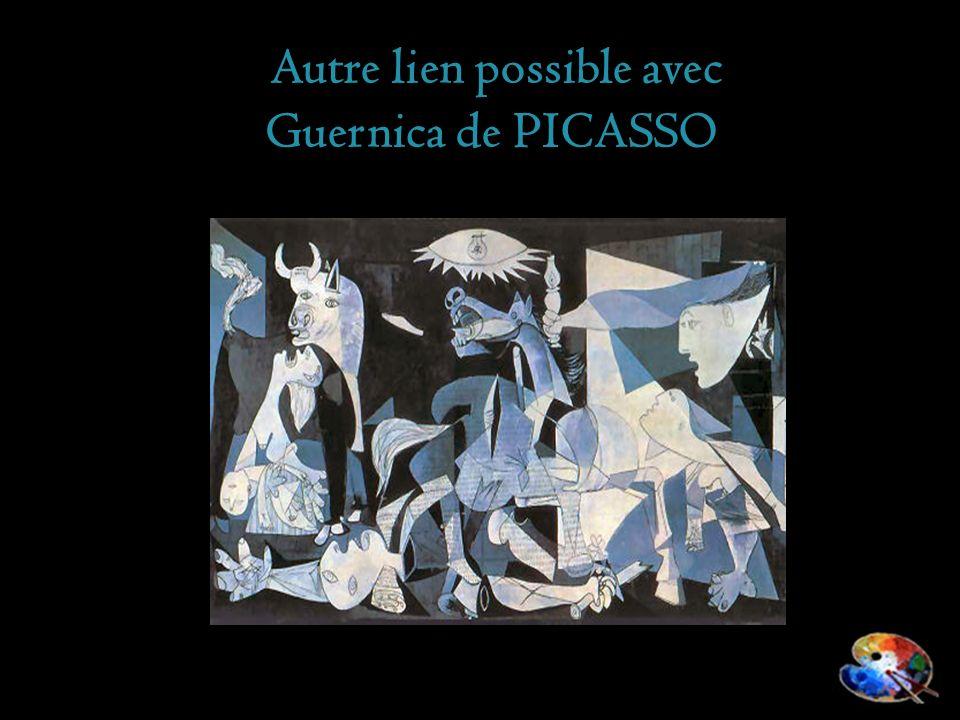 Autre lien possible avec Guernica de PICASSO