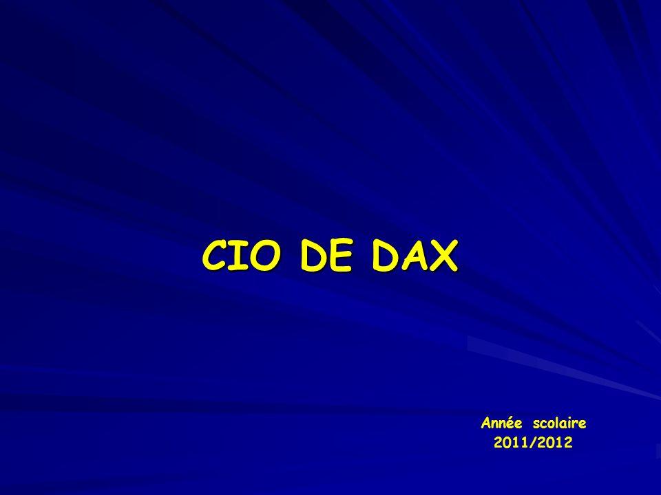 CIO DE DAX Année scolaire 2011/2012
