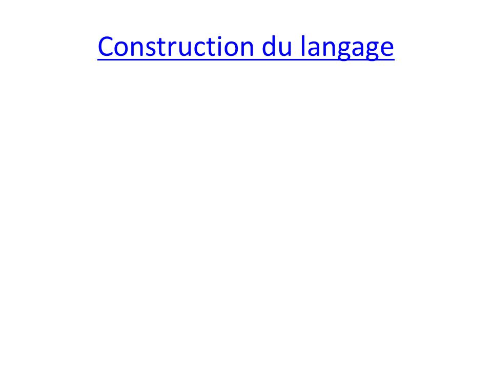 Construction du langage