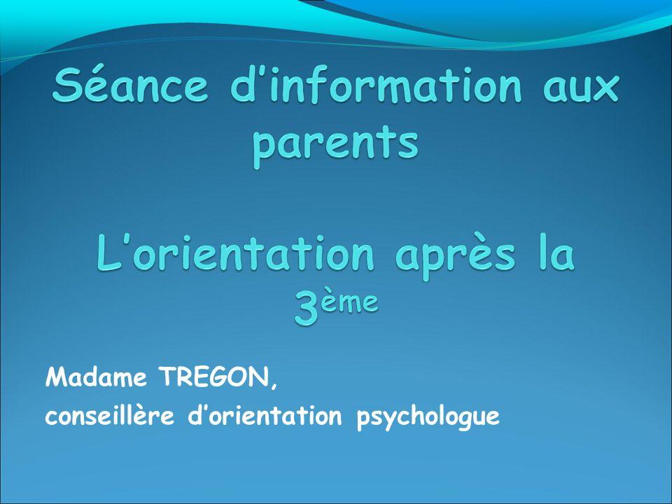 Madame TREGON, conseillère dorientation psychologue