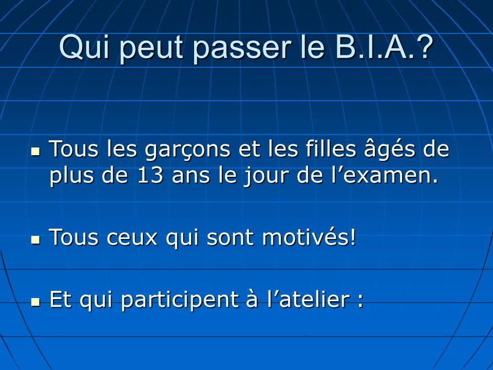 Qui peut passer le B.I.A..