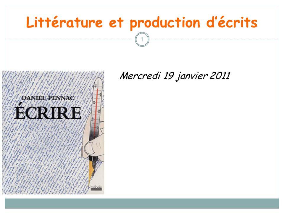 Littérature et production décrits 1 Mercredi 19 janvier 2011