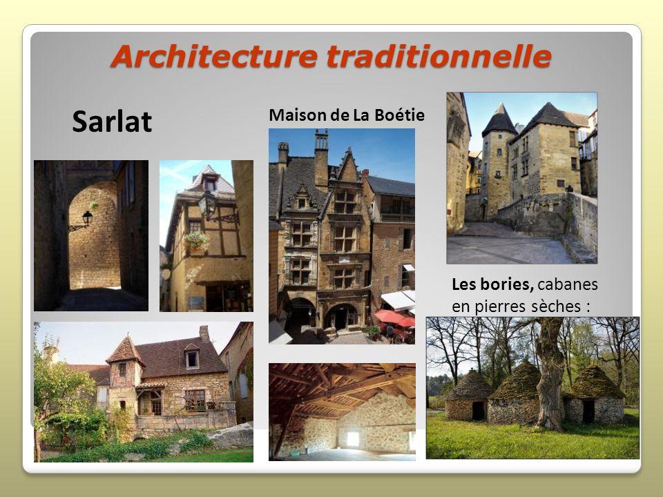 Architecture traditionnelle Les bories, cabanes en pierres sèches : Maison de La Boétie Sarlat