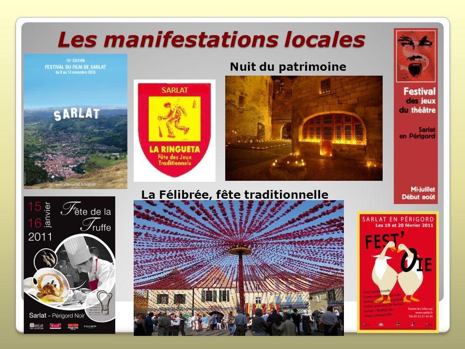 Les manifestations locales La Félibrée, fête traditionnelle Nuit du patrimoine
