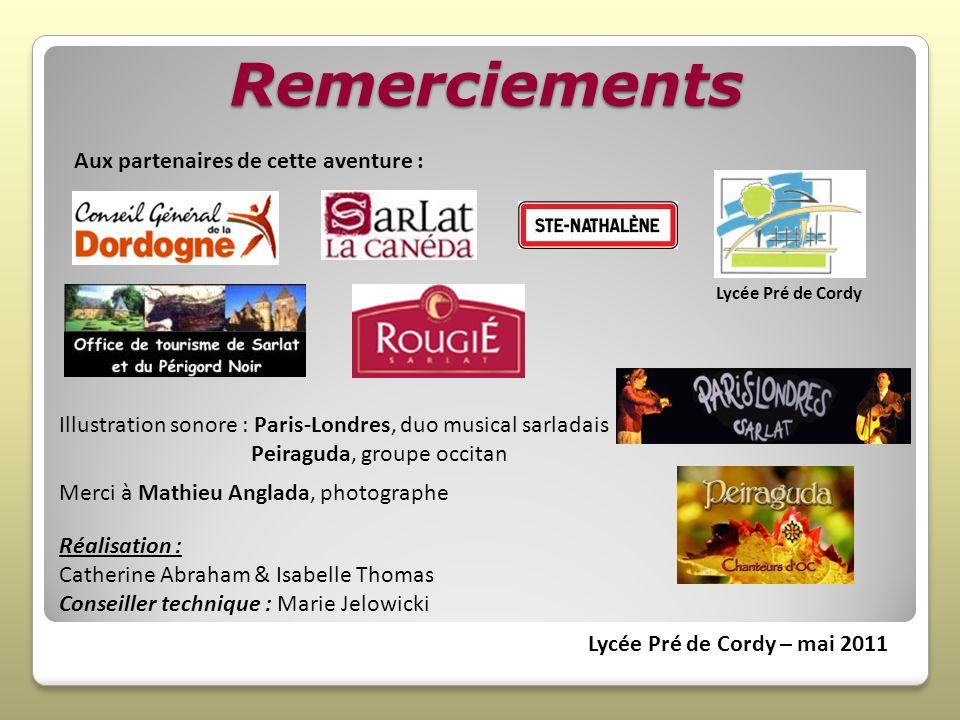 Remerciements Lycée Pré de Cordy Merci à Mathieu Anglada, photographe Réalisation : Catherine Abraham & Isabelle Thomas Conseiller technique : Marie J