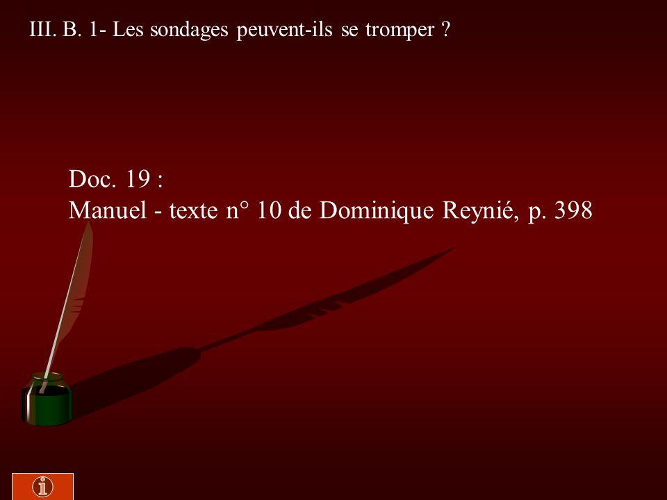 III. LES SONDAGES D OPINION B. Les écueils des sondages d opinion Pierre Bourdieu interviewé au Collège de France par Laure Adler, A2, mai 1998