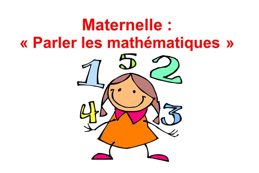 Maternelle : « Parler les mathématiques »