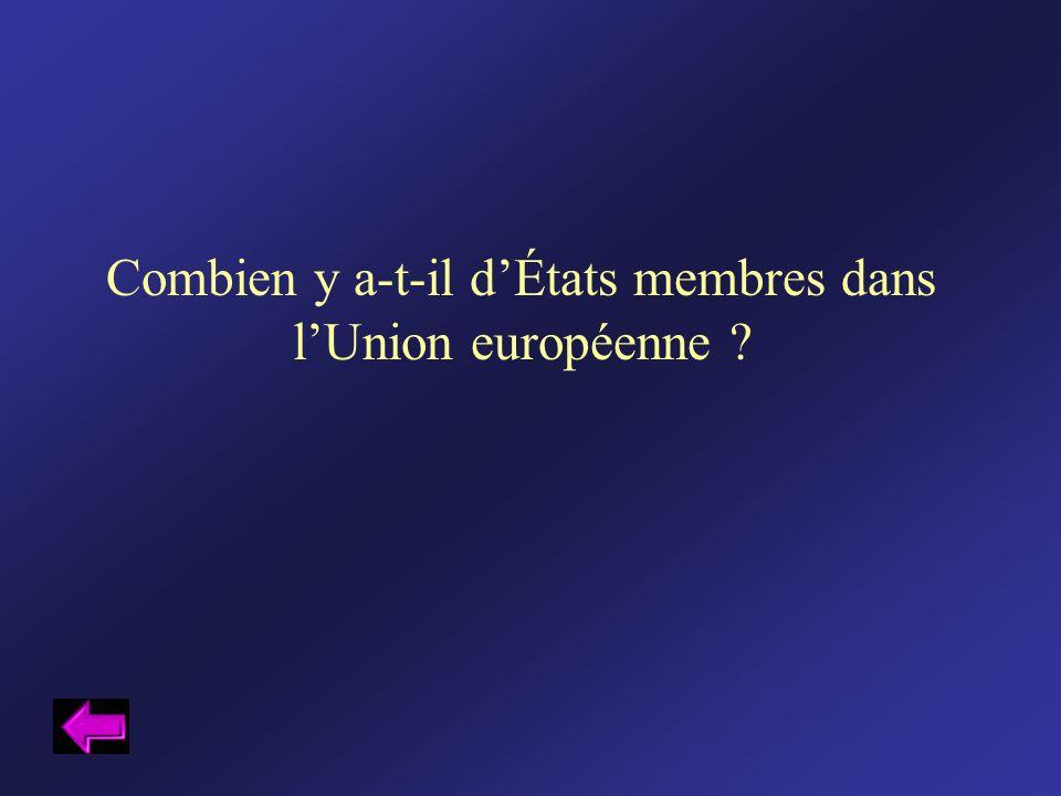 Combien y a-t-il dÉtats membres dans lUnion européenne ?