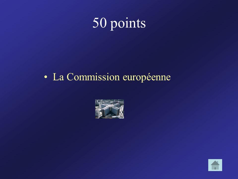 50 points La Commission européenne