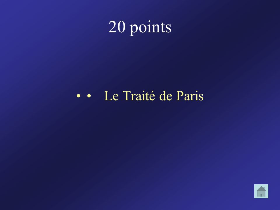 20 points Le Traité de Paris