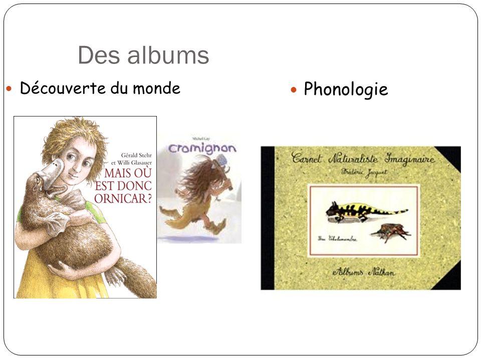 Des albums Découverte du monde Phonologie