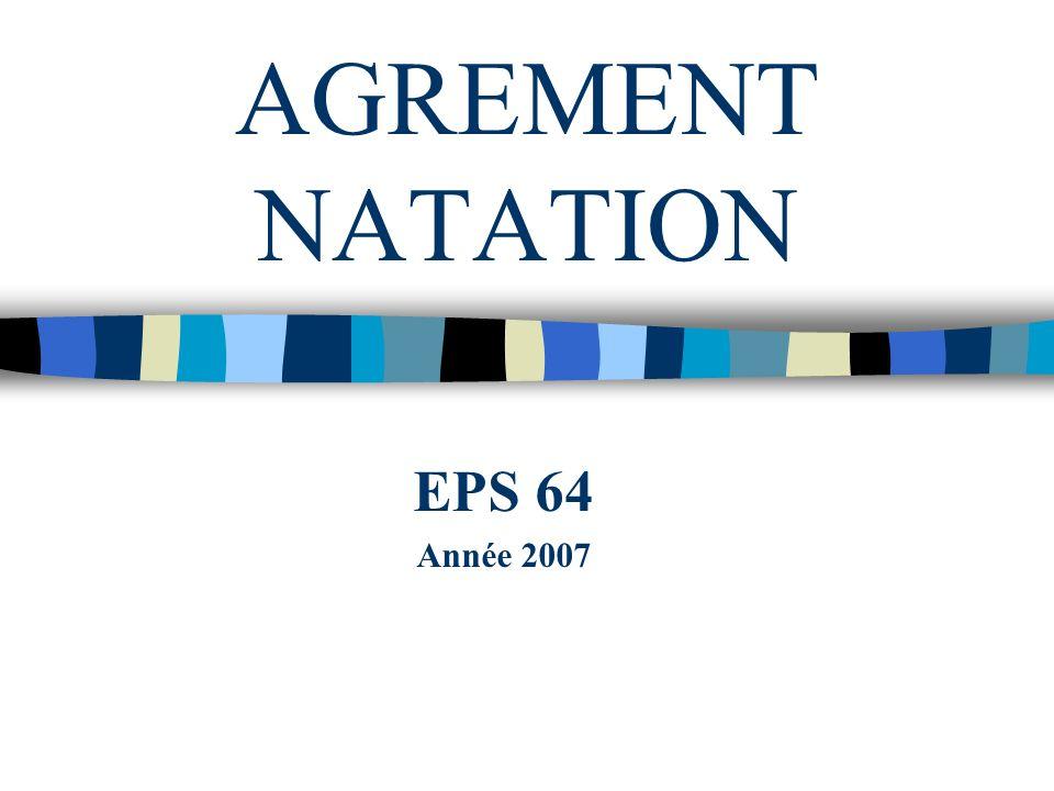 AGREMENT NATATION EPS 64 Année 2007