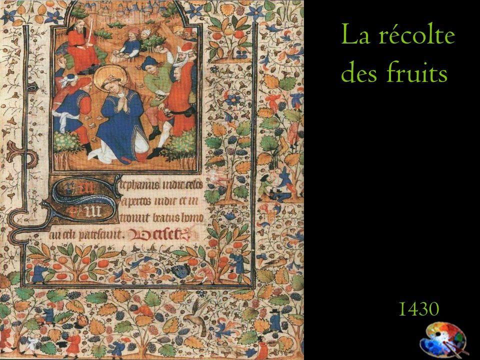 La récolte des fruits 1430