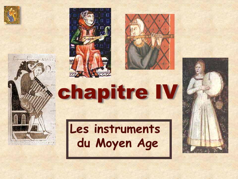 Les instruments du Moyen Age chapitre IV