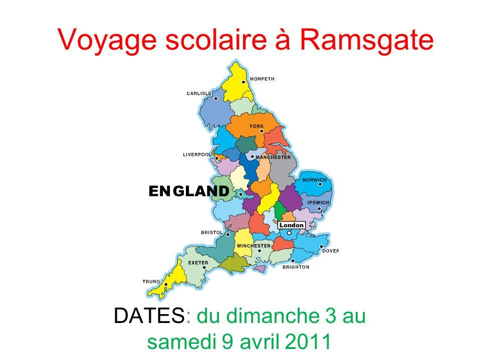 Voyage scolaire à Ramsgate DATES: du dimanche 3 au samedi 9 avril 2011