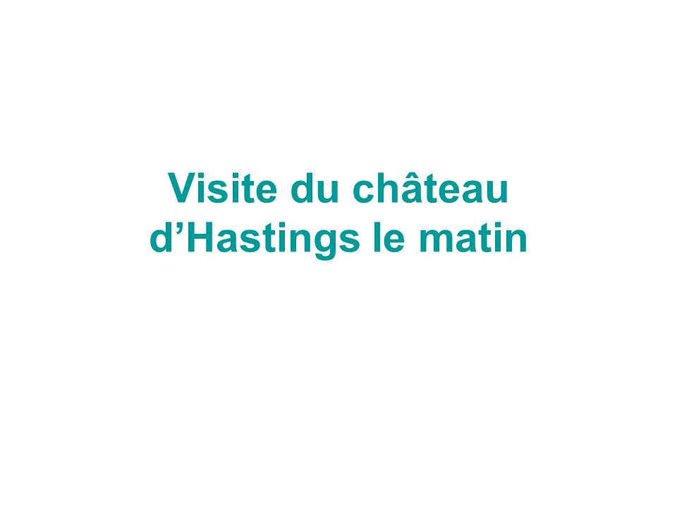 VENDREDI 08 /04 HASTINGS Départ des familles après le petit-déjeuner et trajet sur Hastings. Découverte de la ville et temps libre laprès- midi. Dîner