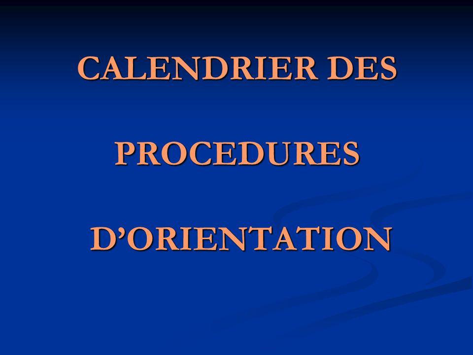 CALENDRIER DES PROCEDURES DORIENTATION