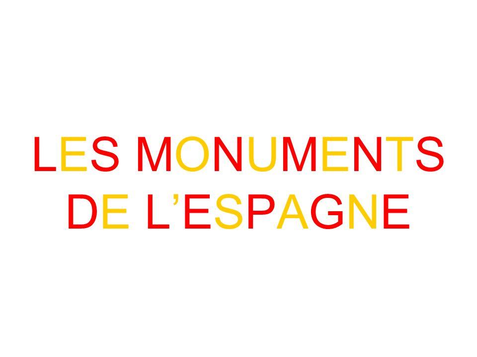 LES MONUMENTS DE LESPAGNE