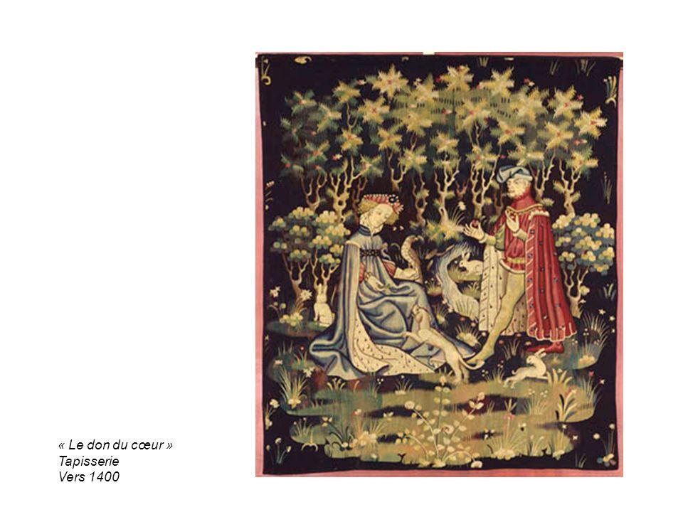 « Le don du cœur » Tapisserie Vers 1400