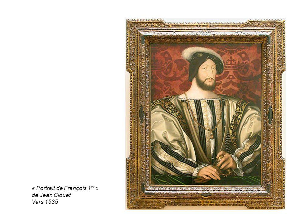 « Portrait de François 1 er » de Jean Clouet Vers 1535