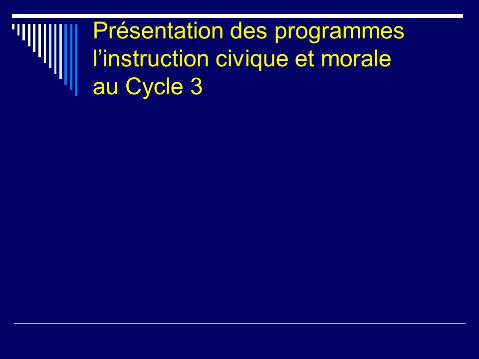 Présentation des programmes linstruction civique et morale au Cycle 3