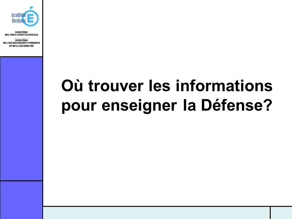 Où trouver les informations pour enseigner la Défense?
