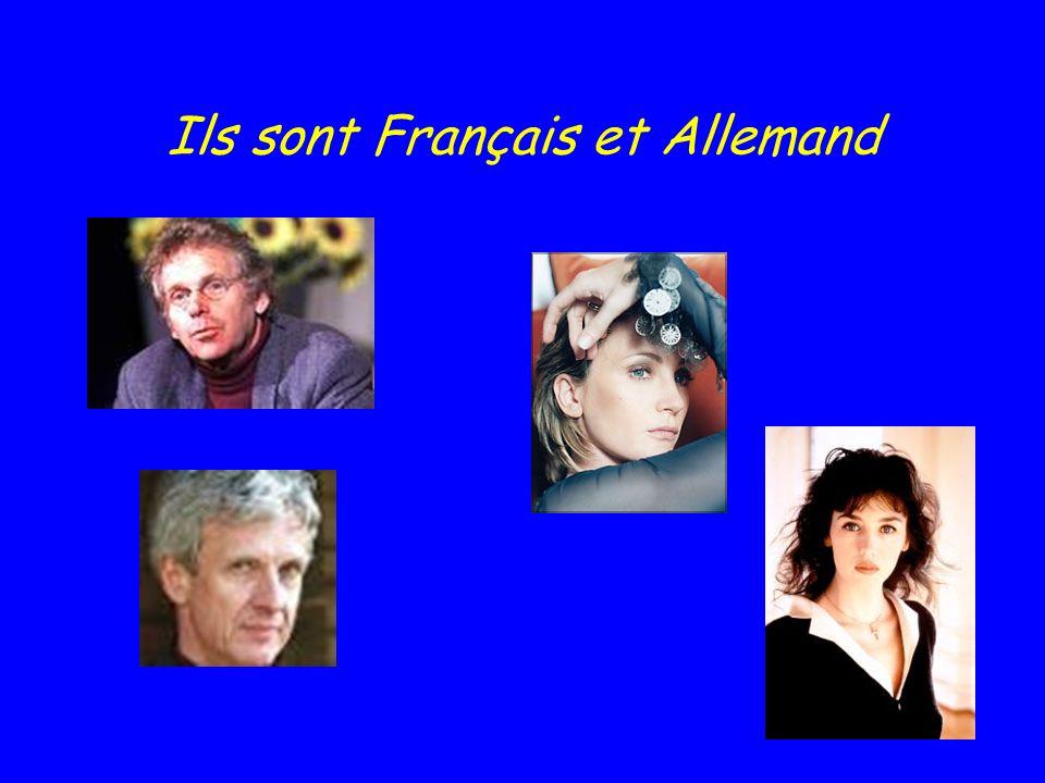 Ils sont Français et Allemand