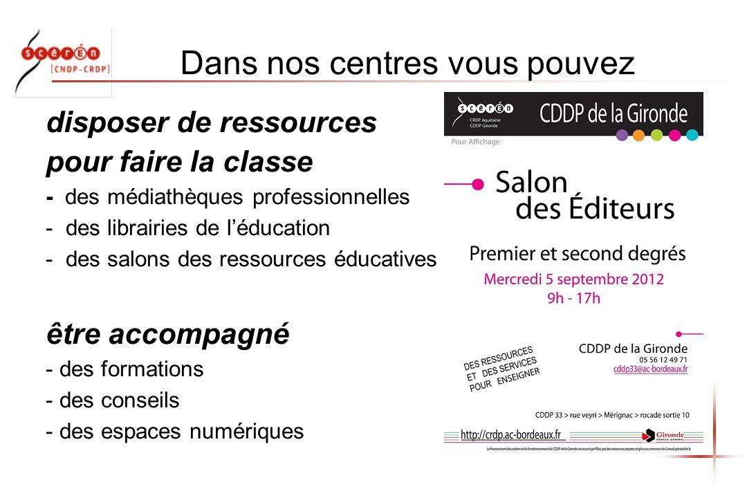 Dans nos centres vous pouvez disposer de ressources pour faire la classe - des médiathèques professionnelles - des librairies de léducation - des salons des ressources éducatives être accompagné - des formations - des conseils - des espaces numériques