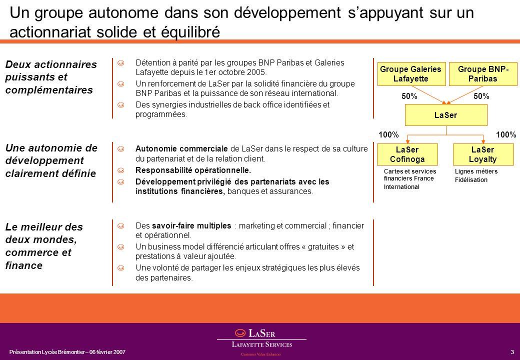 Présentation Lycée Brémontier – 06 février 200714 Veille et innovation : un moteur de croissance au service des partenaires 3.3.