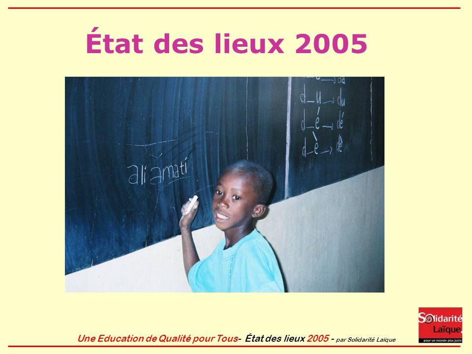Une Education de Qualité pour Tous- État des lieux 2005 - par Solidarité Laïque Efforts insuffisants .