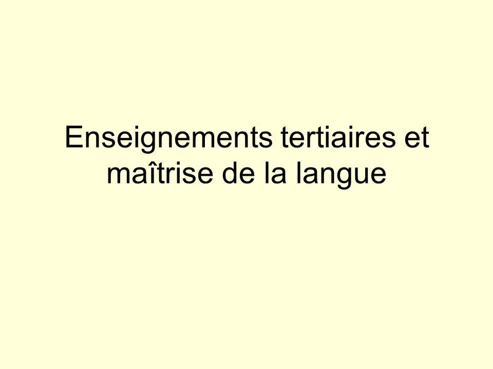 Enseignements tertiaires et maîtrise de la langue