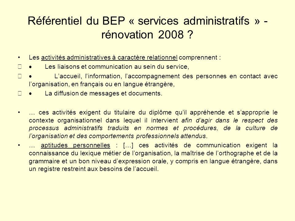 Référentiel du BEP « services administratifs » - rénovation 2008 .