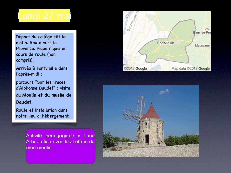 Lundi 27 mai Activité pédagogique « Land Art» en lien avec les Lettres de mon moulin.