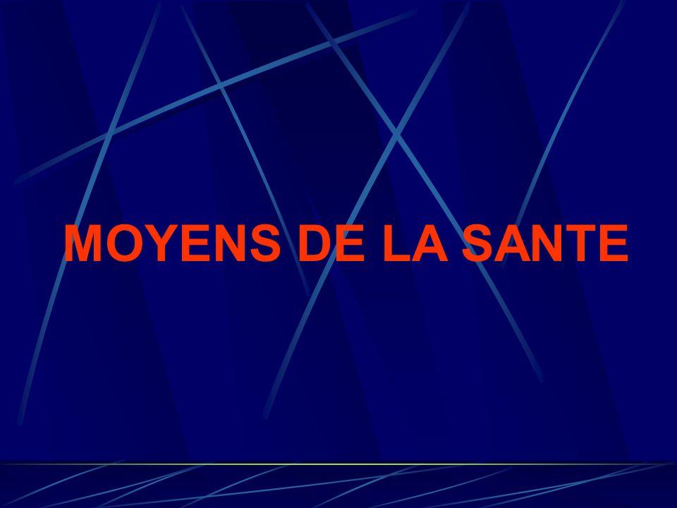 MOYENS DE LA SANTE