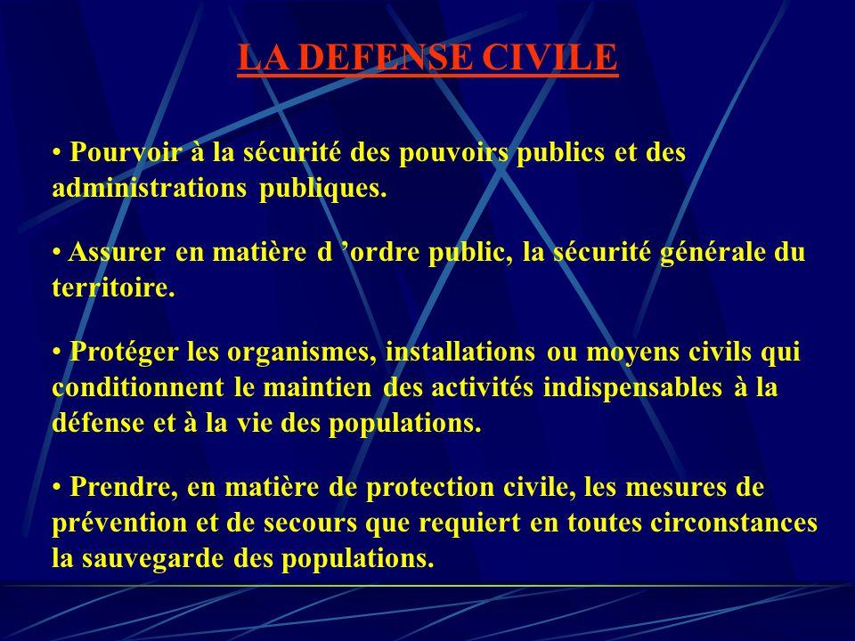 Pourvoir à la sécurité des pouvoirs publics et des administrations publiques. Assurer en matière d ordre public, la sécurité générale du territoire. P