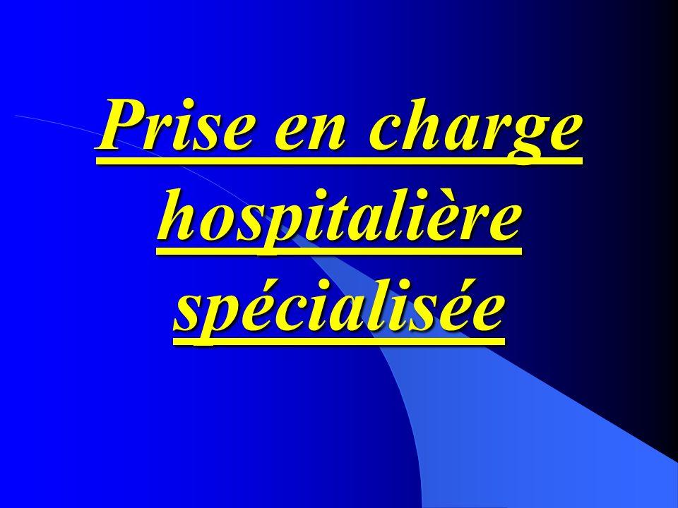 Prise en charge hospitalière spécialisée