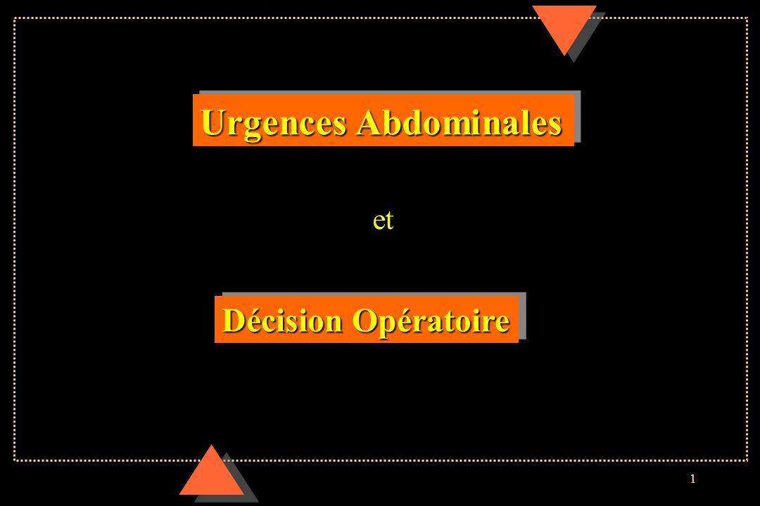 1 Urgences Abdominales Décision Opératoire et