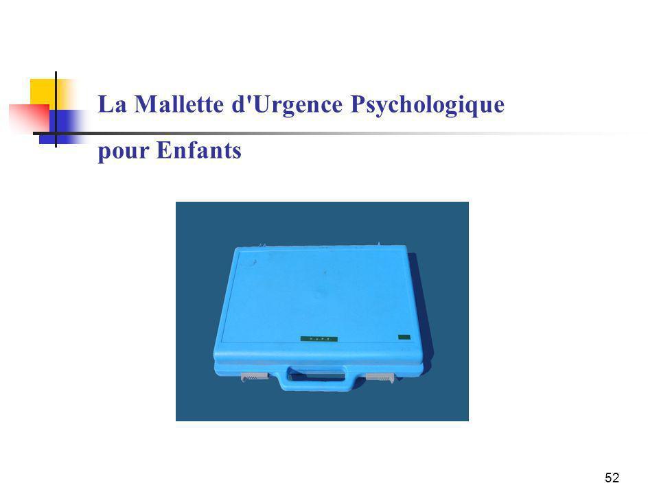 52 La Mallette d'Urgence Psychologique pour Enfants