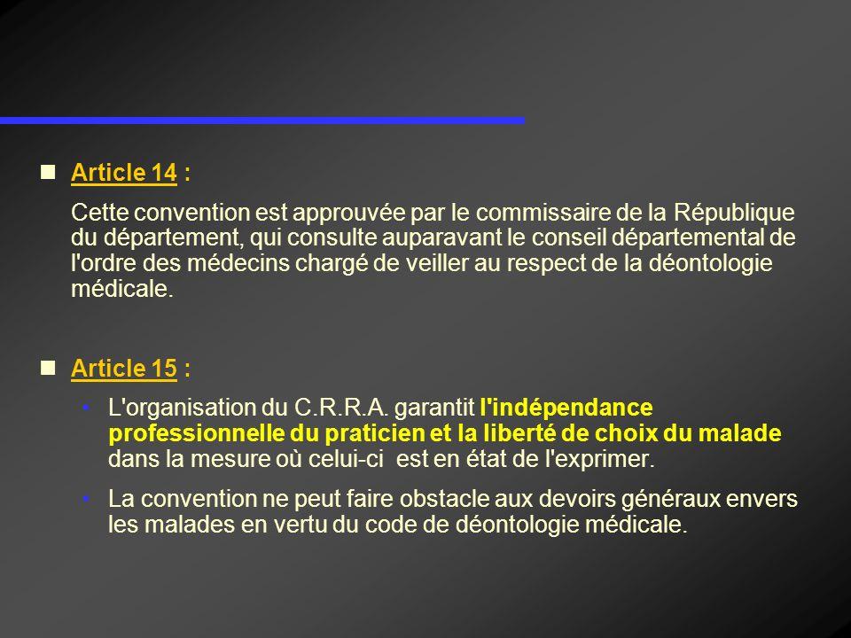 Article 14 : Cette convention est approuvée par le commissaire de la République du département, qui consulte auparavant le conseil départemental de l'