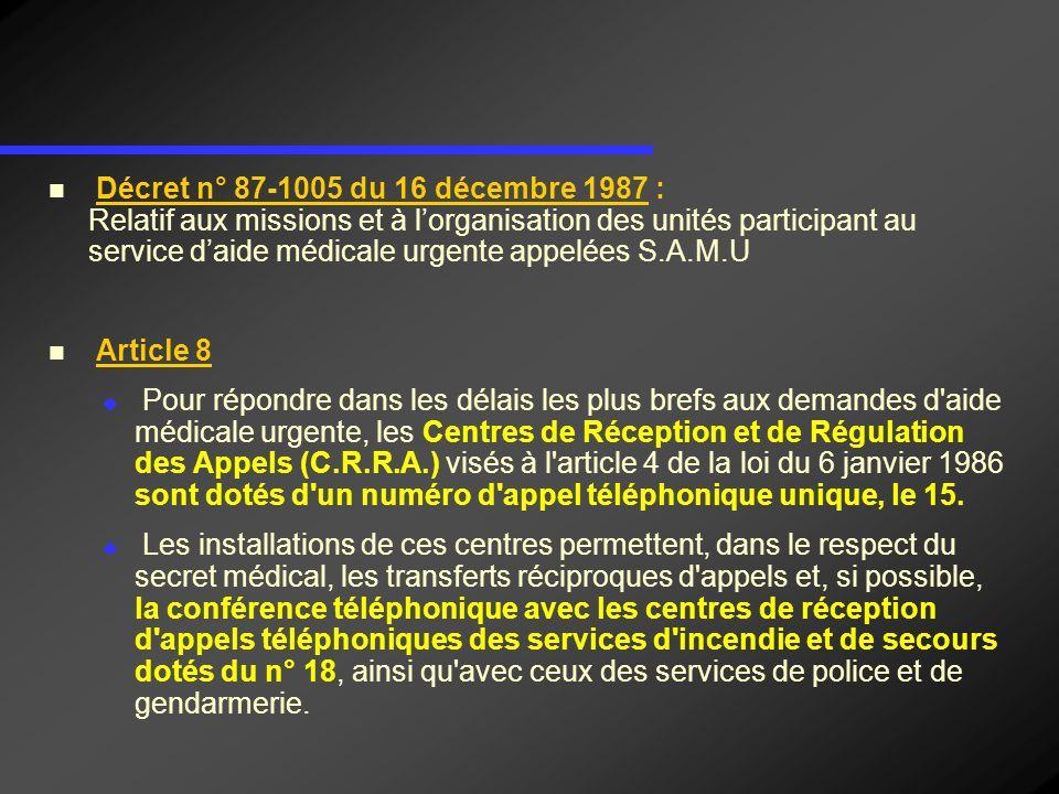 Décret n° 87-1005 du 16 décembre 1987 : Article 8 (suite) Les C.R.R.A.