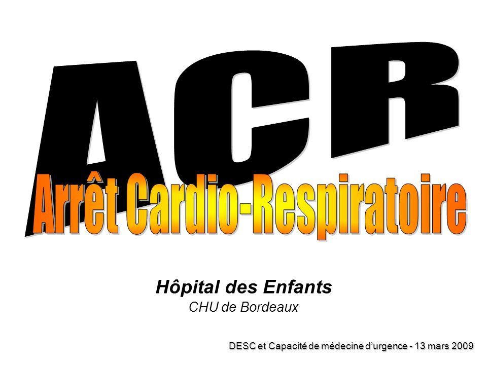 Hôpital des Enfants CHU de Bordeaux DESC et Capacité de médecine durgence - 13 mars 2009