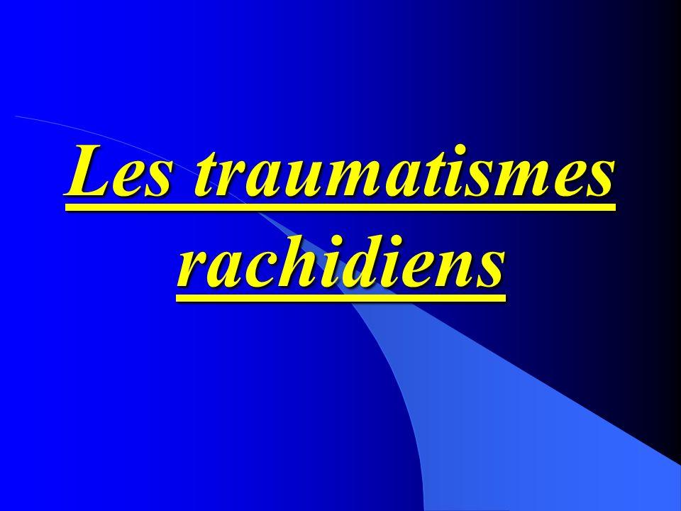 Les traumatismes rachidiens
