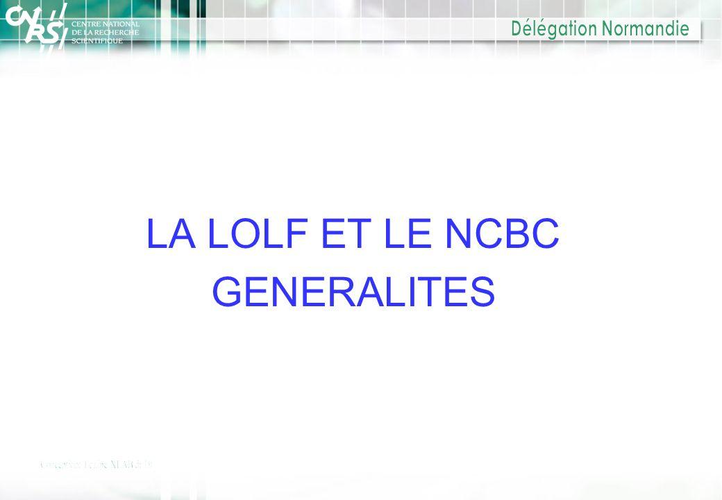 LA LOLF ET LE NCBC GENERALITES
