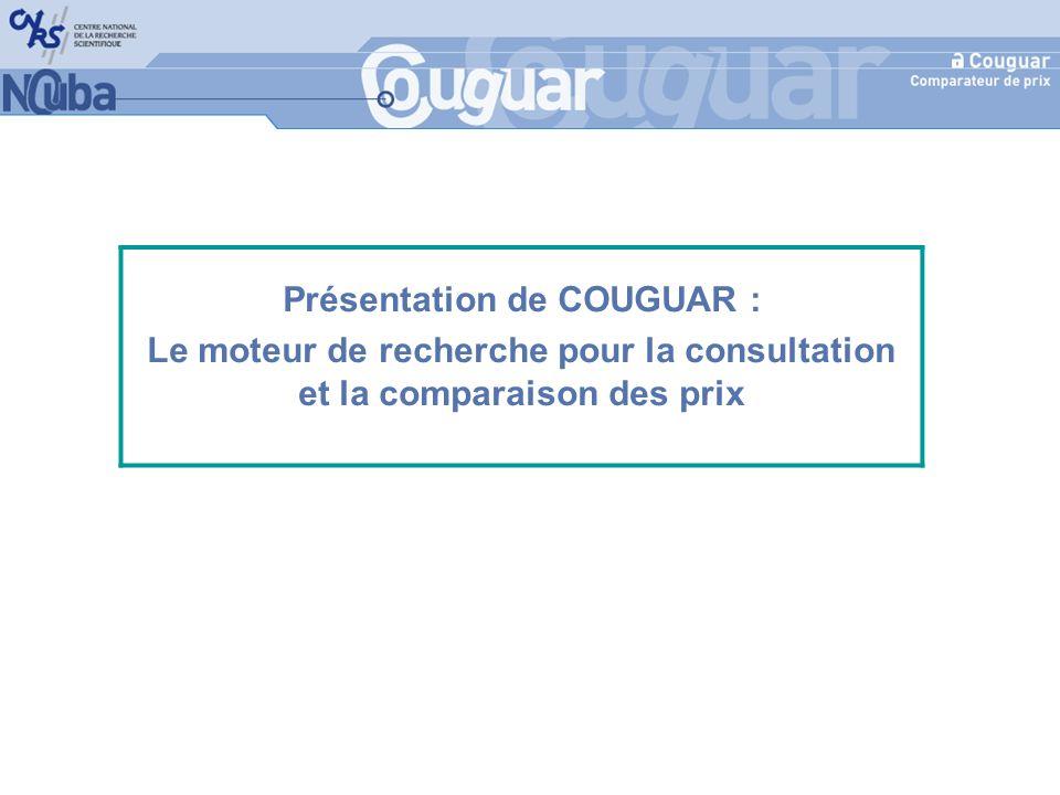 Présentation de COUGUAR : Le moteur de recherche pour la consultation et la comparaison des prix