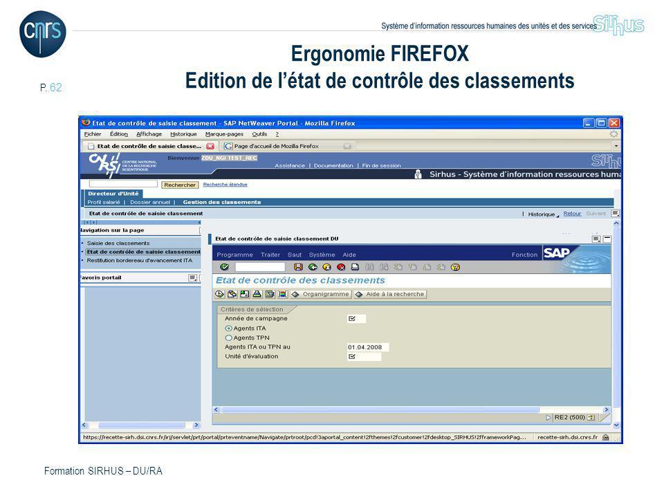 P. 62 Formation SIRHUS – DU/RA Ergonomie FIREFOX Edition de létat de contrôle des classements