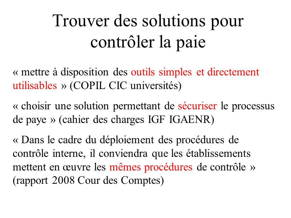 Trouver des solutions pour contrôler la paie « mettre à disposition des outils simples et directement utilisables » (COPIL CIC universités) « choisir